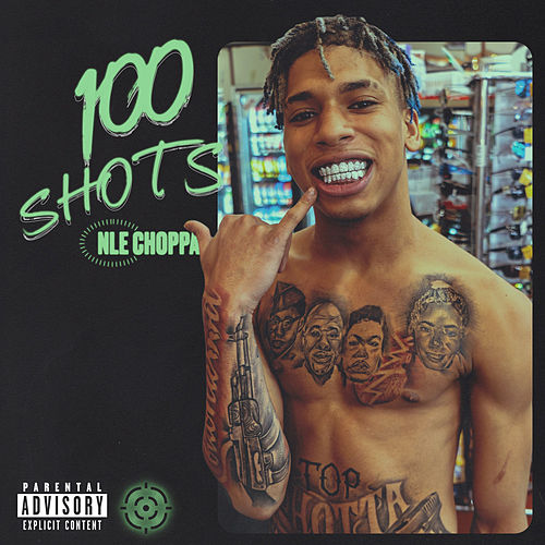 100 Shots by NLE Choppa