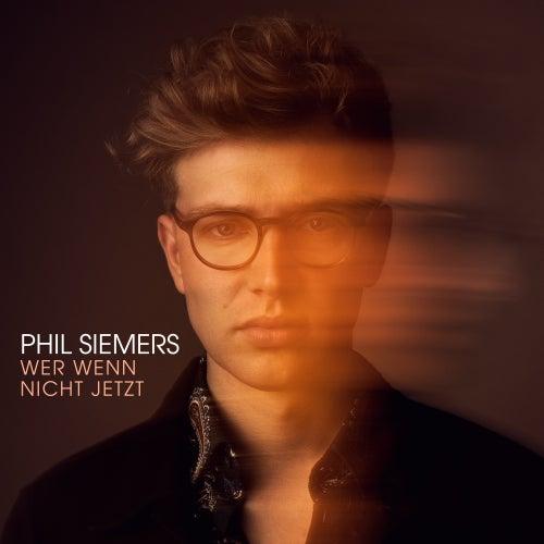 Wer wenn nicht jetzt von Phil Siemers