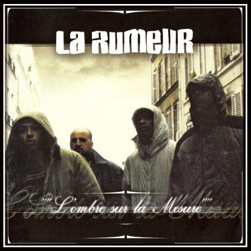 L'ombre sur la mesure (Edition Deluxe) de La Rumeur