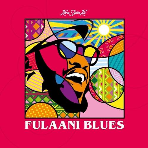 Fulaani Blues by Kara Sylla Ka