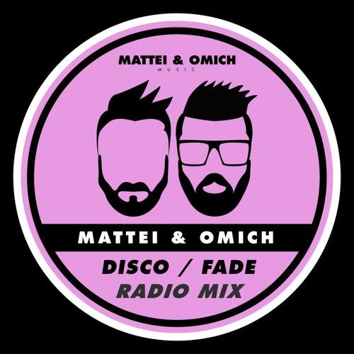 Disco / Fade (Radio Mix) de Mattei