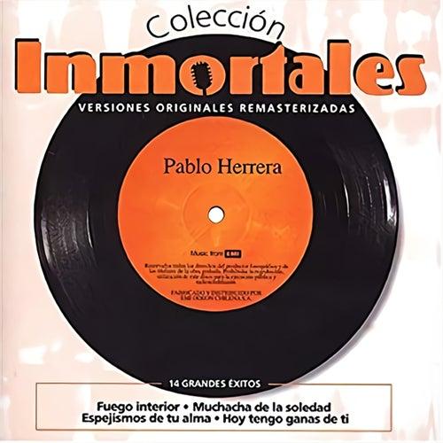 Colección Inmortales (Remastered) de Pablo Herrera