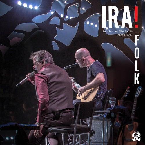 Ira! Folk (Ao Vivo em São Paulo) de Ira!