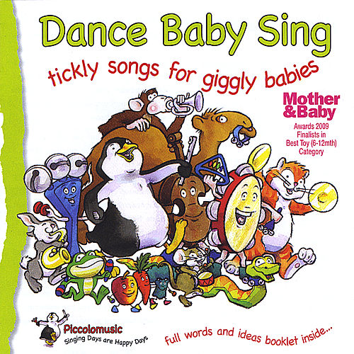 Dance Baby Sing ;Tickly Songs for Giggly Babies by Piccolo Music