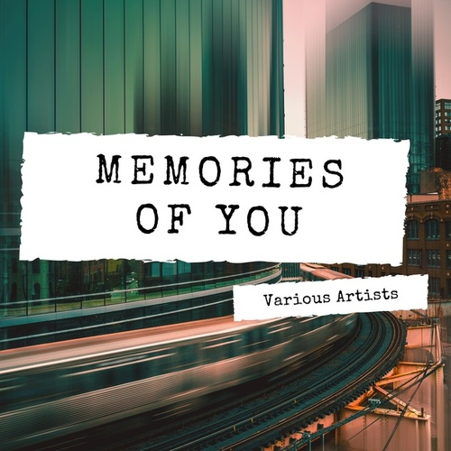 Memories of You de Various Artists