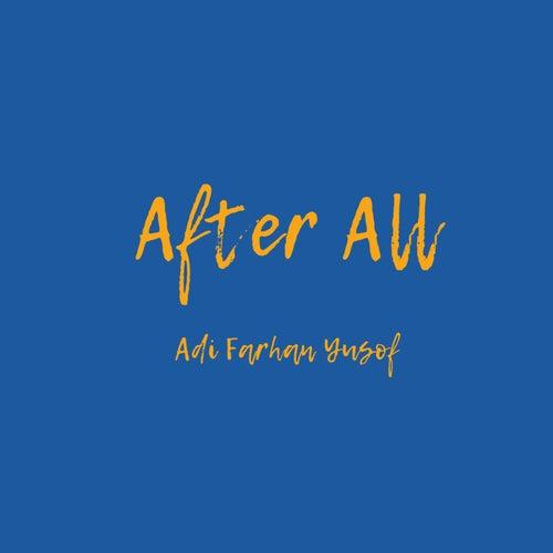 After All (Demo) by Adi Farhan Yusof