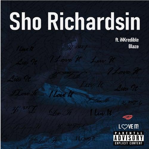 Love It by Sho Richardsin
