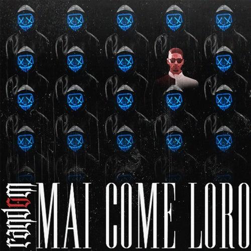 MAI COME LORO by Random