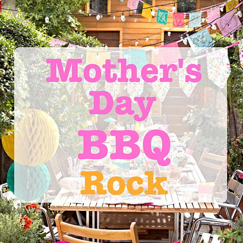 Mother's Day BBQ Rock de Various Artists