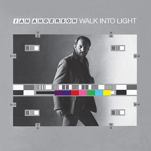 Walk Into Light de Ian Anderson