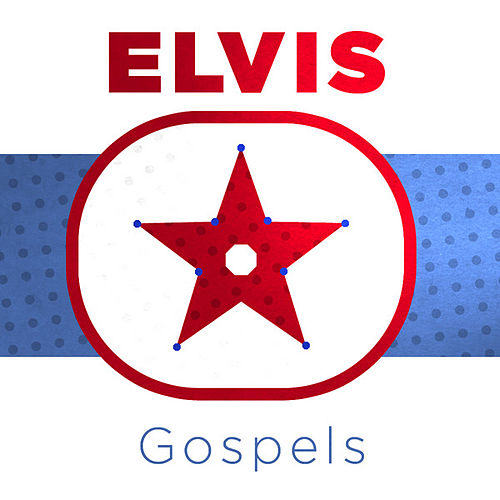 I Believe - Elvis Presely Gospels by Elvis Presley