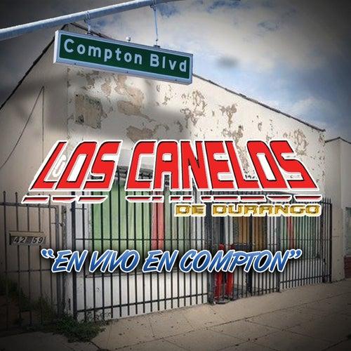 En Vivo en Compton by Los Canelos De Durango