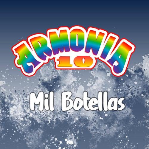 Mil Botellas by Armonía 10