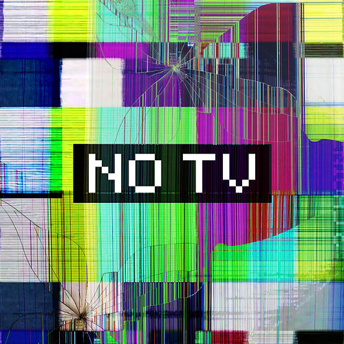 NO TV by 2 Chainz
