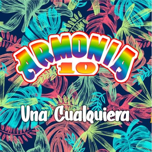 Una Cualquiera by Armonía 10