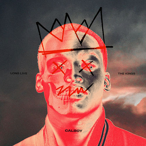 Long Live The Kings von Calboy