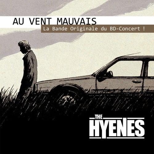 Au vent mauvais (Bande originale de la BD) by The Hyènes
