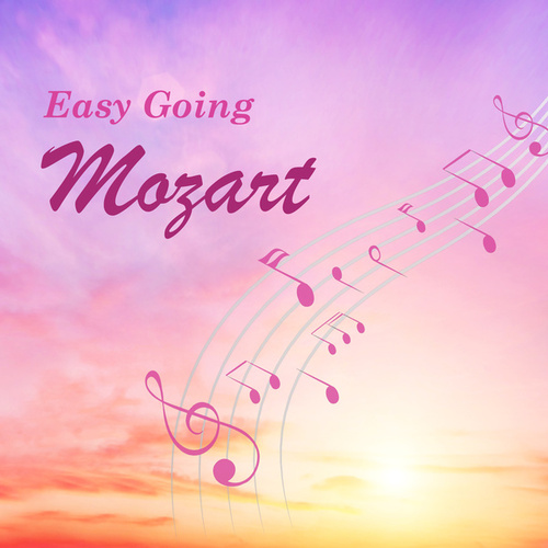 Easy Going Mozart de Wolfgang Amadeus Mozart