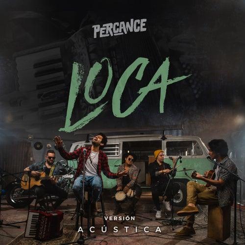 Loca (Acústica) de Percance