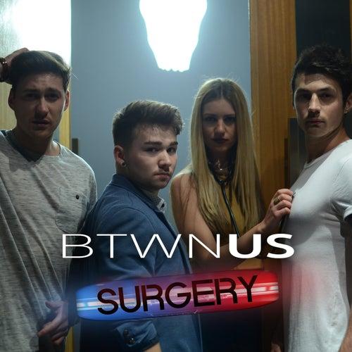Surgery von Btwn Us