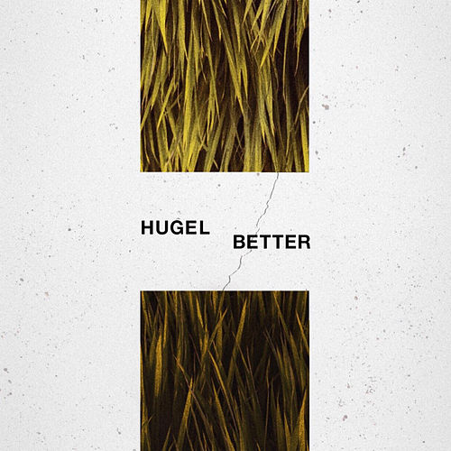 Better by Hugel