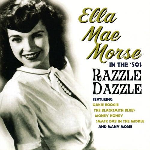 In The '50s Razzle Dazzle by Ella Mae Morse