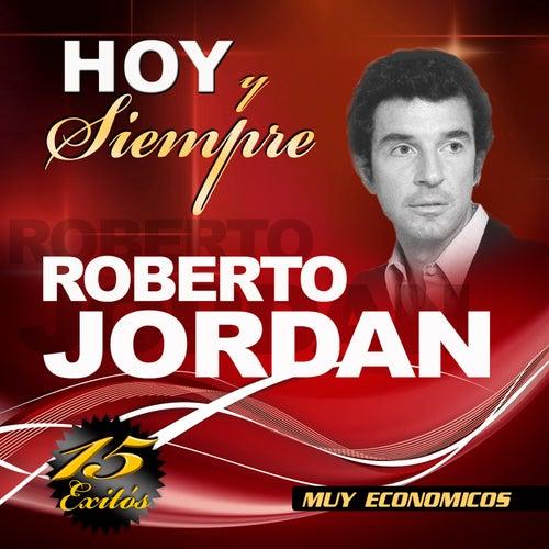 Hoy Y Siempre de Roberto Jordan
