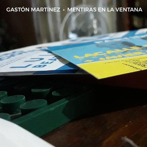 Mentiras en la Ventana by Gastón Martínez