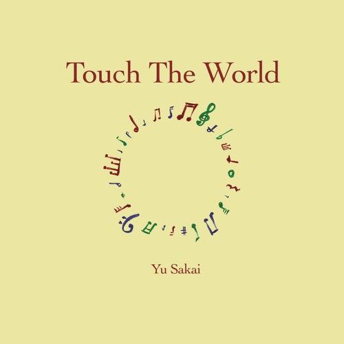 Touch The World fra Yu Sakai