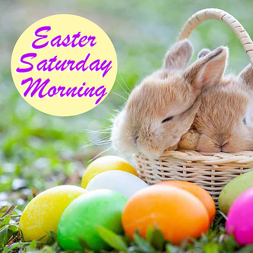 Easter Saturday Morning de Various Artists