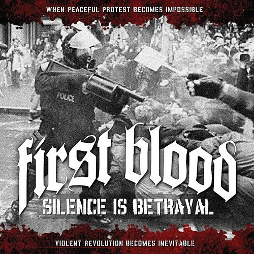 Silence Is Betrayal di First Blood