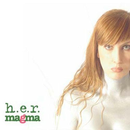 Magma van H.E.R.