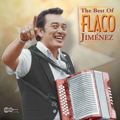 The Best Of Flaco Jimenez by Flaco Jimenez