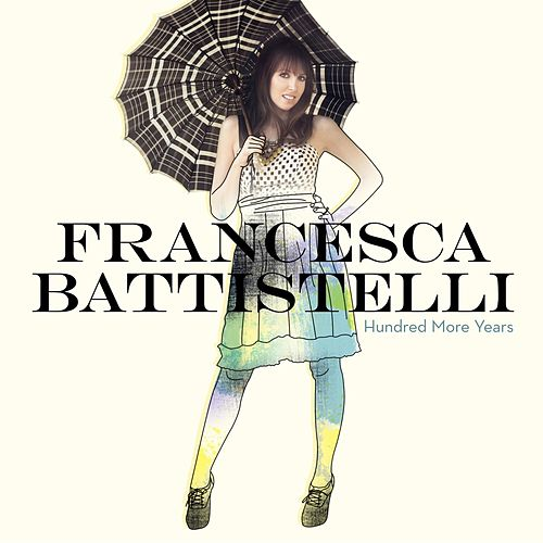 Hundred More Years de Francesca Battistelli