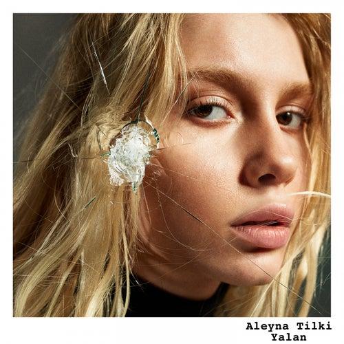 Yalan de Aleyna Tilki