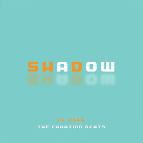 Shadow von ESKA