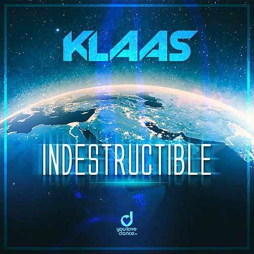 Indestructible de Klaas