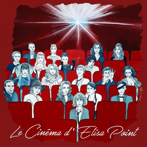 Le cinéma d'Elisa Point by Elisa Point