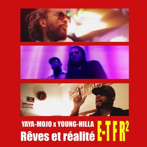 Rêve et réalité (E-TFR2) de Yaya-Mojo