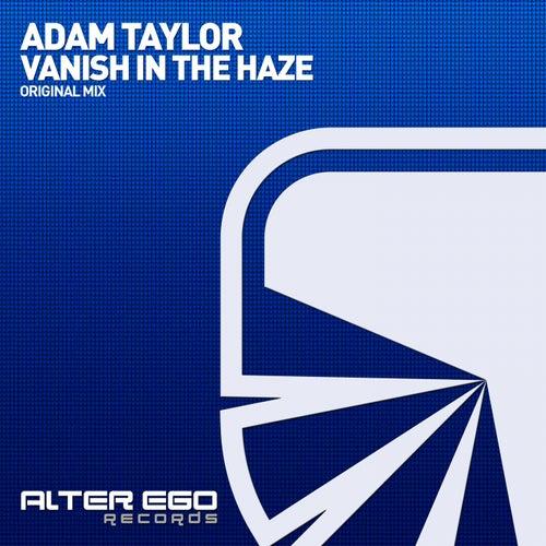 Vanish In The Haze von Adam Taylor