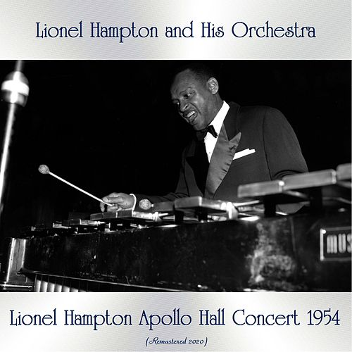 Lionel Hampton Apollo Hall Concert 1954 (Remastered 2020) de Lionel Hampton