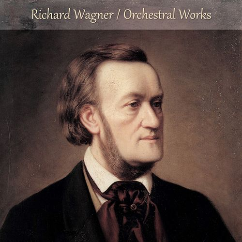 Wagner: Orchestral Works by Claudio Abbado