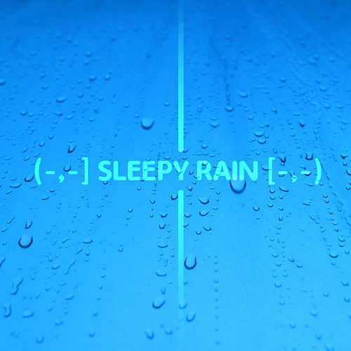 (-,-] Sleepy Rain [-,-) de Healing Sounds for Deep Sleep and Relaxation