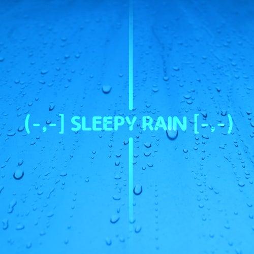 (-,-] Sleepy Rain [-,-) de Healing Sounds for Deep Sleep and Relaxation