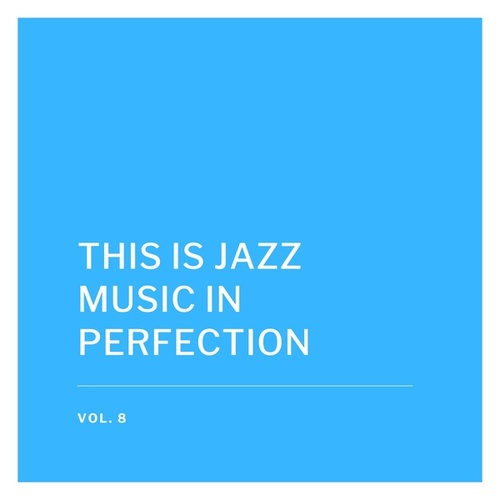 This Is Jazz Music in Perfection, Vol. 8 de Eartha Kitt