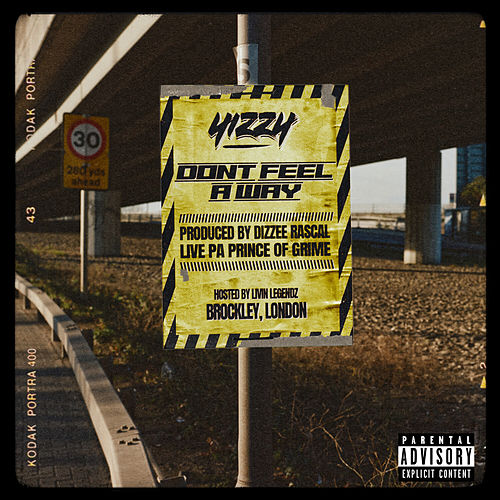 Don't Feel A Way by Y.Izzy