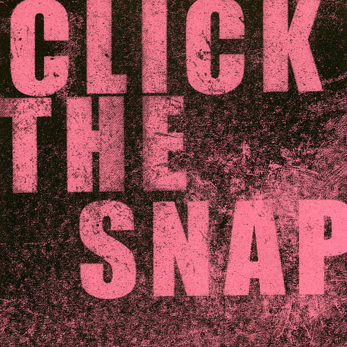 Click The Snap by Deft