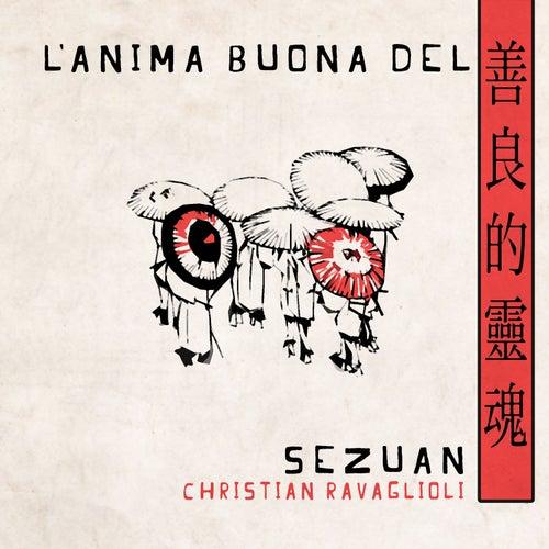 L'Anima Buona Del Sezuan de Christian Ravaglioli