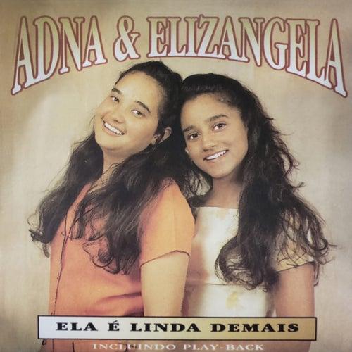 Ela É Linda Demais by Adna