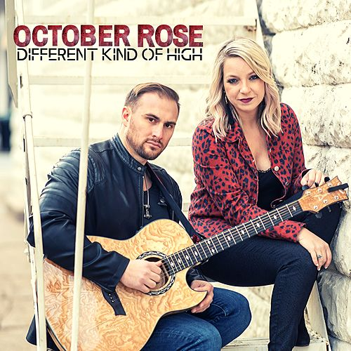 Different Kind of High by October Rose